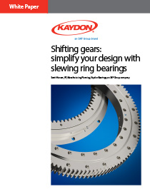 Simplify your design with slewing rings bearings - Kaydon Bearings white paper